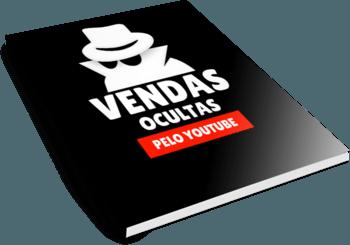 VENDAS OCULTAS PELO YOUTUBE EBOOK